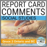 Report Card Comments - Ontario Grade 2 Social Studies - EDITABLE