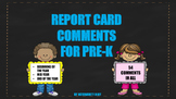 Report Card Comments for Pre-K