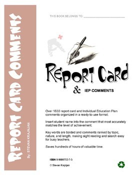 1830 REPORT CARD COMMENTS: language, math, behavior, science, writing, homework
