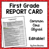 Report Card, First Grade Common Core- Editable- Fits on one 8 1/2 x 11 page!