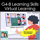 Report Card Learning Skills Comments - Virtual Learning Term 2 (Ontario) G4-8