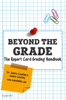 Beyond The Grade: The Report Card Grading Handbook