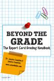 Beyond The Grade: The Report Card Grading Handbook