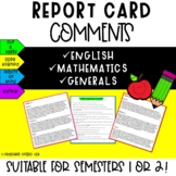 Report Card Comments for English, Mathematics and Generals