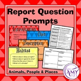 Report Writing Question Prompts- Animals, People & Places!