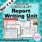 Information Report Writing Unit -Year 3 and 4- Aligned with ACARA