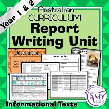 Report Writing Unit -Year 1 & 2- Aligned with Australian Curriculum