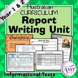 Information Report Writing Unit -Year 1 & 2- Aligned with