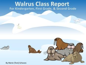 Report Writing Walruses for Kindergarten, First & Second Grade