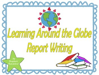 Report Writing: What Learning Looks Like Around the Globe