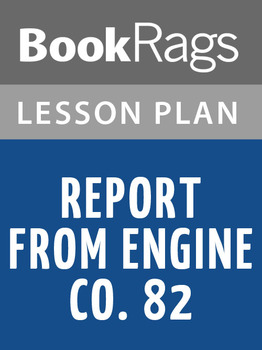 Report from Engine Co. 82 Lesson Plans