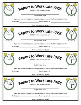 Report to Work Late PASS
