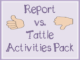 Report vs. Tattle Activity Pack