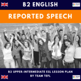 Reported Speech B2 Upper-Intermediate Lesson Plan For ESL