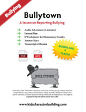 Reporting Bullying to an Adult - Bullytown Audio, Lesson Plan and Worksheets