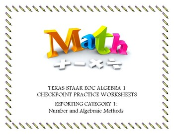 Reporting Category 1: Numbers and Algebraic Methods- Practice Problems
