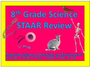 Reporting Category 4 Organisms and Their Environments STAAR Review