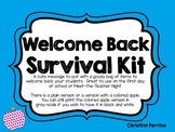 Welcome Back Survival Kit