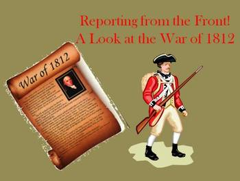 Reporting from the War of 1812