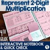 Represent 2-Digit Multiplication Interactive Notebook & Quick Check TEKS 4.4C