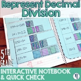 Represent Decimal Division Interactive Notebook Activity &