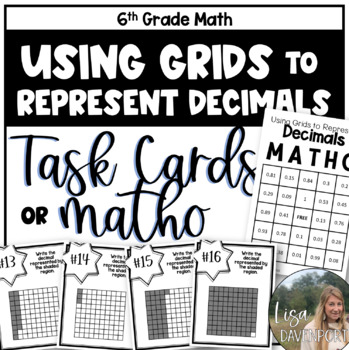 Represent Decimals Using Grids (TASK CARDS)