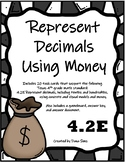 Represent Decimals Using Money (TEKS 4.2E) STAAR Practice