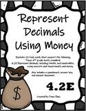 Represent Decimals Using Money (TEKS 4.2E) STAAR Practice