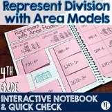 Represent Division with Area Models Interactive Notebook & Quick Check TEKS 4.4E