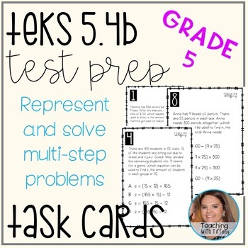 Represent Multi Step Problems TEKS 5.4B Task Cads Test Prep