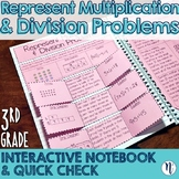 Represent Multiplication & Division Interactive Notebook & Quick Check TEKS 3.5A