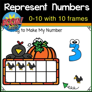 Represent Numbers to 10 with Ten Frames BOOM CARDS
