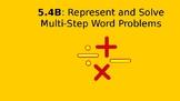 Represent and Solve Multi-Step Problems (TEK 5.4B)
