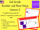 Represent numbers to 1000 lesson pack (2nd Grade Number an