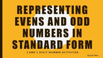 Representing Evens and Odd Numbers in Standard Form