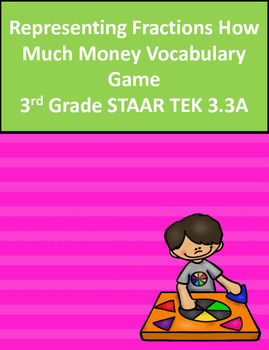 3.3A Representing Fractions How Much Money Vocabulary Game  3rd Grade
