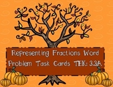 3.3a Representing Fractions Word Problem Task Cards STAAR