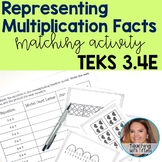 Representing Multiplication Facts Matching Activity TEKS 3.4E
