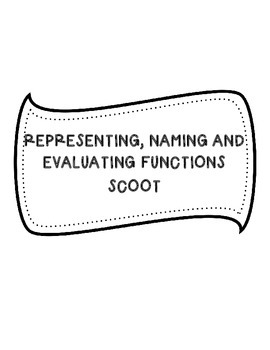 Representing, Naming and Evaluating Functions Scoot