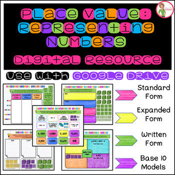 Represent Numbers - For GOOGLE DRIVE - Standard, Expanded, Written, Base 10