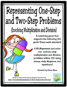 Representing One- and Two-Step Problems Matching Game TEKS 3.5B STAAR Practice