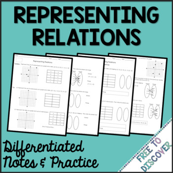 Representing Relations Notes and Practice (Differentiated)