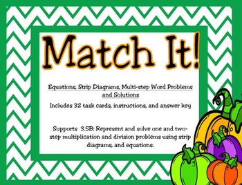 Representing Word Problems with Strip Diagrams and Equations: TEKS 3.5B