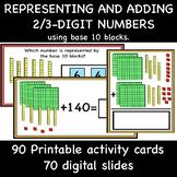 Representing and adding 2/3 digit numbers using Base 10 Blocks.
