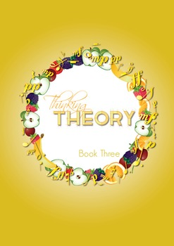 Reproducible Music Theory Workbook: Thinking Theory Book Two Plus