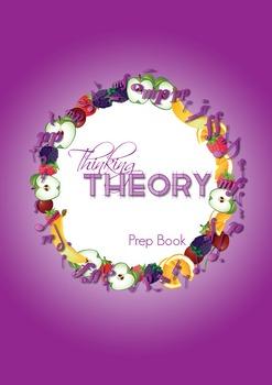 Reproducible Music Theory Workbook: Thinking Theory Prep Book