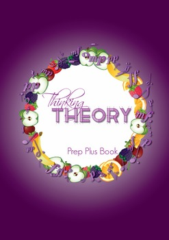 Reproducible Music Theory Workbook: Thinking Theory Prep Book Plus