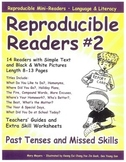 Reproducible Readers, Set 2 Past Tenses and Missed Skills