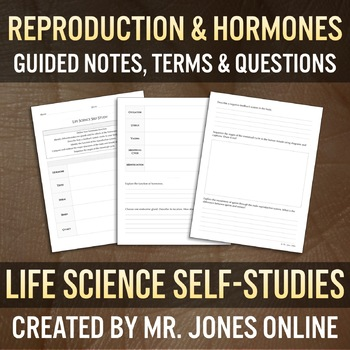 Reproduction & Hormones: Guided Notes / Self Study