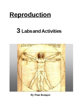 Reproduction - Labs and Activities